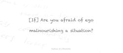 egomalnourishing